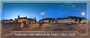 Festivalul International de Teatru Sibiu 2009